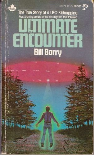 Ultimate Encounter: The True Story of a UFO