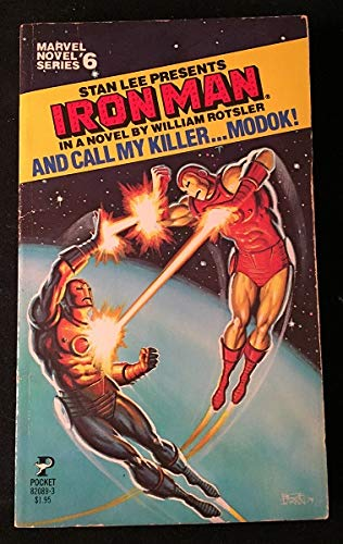 Stan Lee Presents Iron Man: And Call: William Rotsler