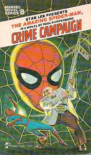9780671820909: Crime Campaign: The Amazing Spider-Man (Marvel Novel Series #8) (Marvel Graphic Novels)
