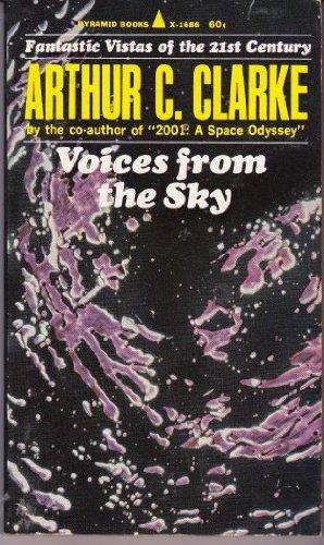 Voices from the Sky: Arthur C. Clarke