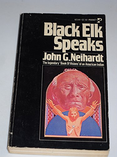 an analysis of black elk speaks a book by john g neihardt Black elk speaks, by john g neihardt, is one of the most unusual memoirs ever put to paper black elk, the oglala sioux medicine man whose life the book relates, did not speak english black elk, the oglala sioux medicine man whose life the book relates, did not speak english.
