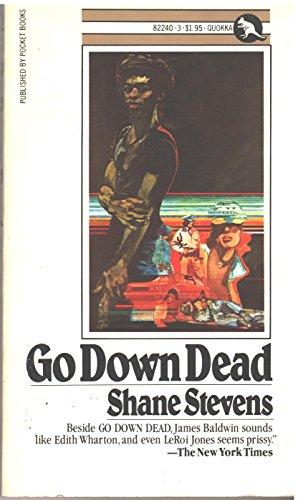 9780671822408: Go Down Dead [Paperback] by Shane stevens