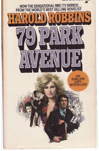 79 Park Avenue: Robbins, Harold