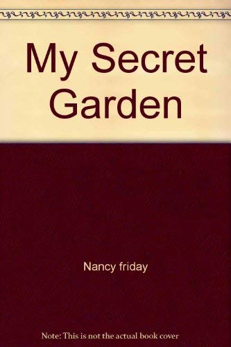 My Secret Garden: Nancy friday