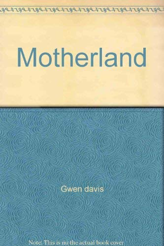 Motherland: davis, Gwen