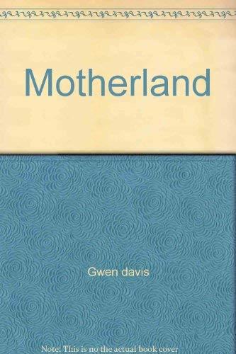 9780491018739 The Motherland Abebooks Gwen Davis 0491018738