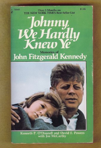 9780671824372: Johnny, We Hardly Knew Ye: Memories of John Fitzgerald Kennedy