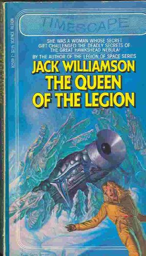 The Queen of the Legion [INSCRIBED]: Williamson, Jack