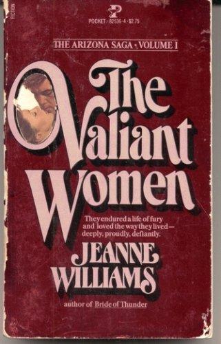 9780671825362: The Valiant Women, Vol. 1 (The Arizona Saga)