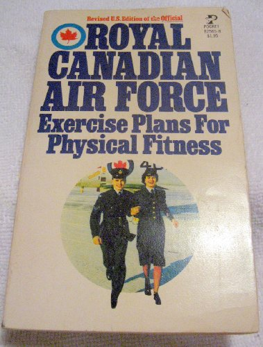 9780671825652: Royal Canadian Air Force Exercise Plans for Physical Fitness
