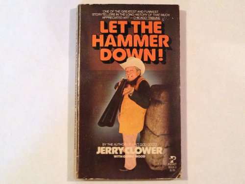 Let Hammer Down: Jerry clower, Wood, Gerry