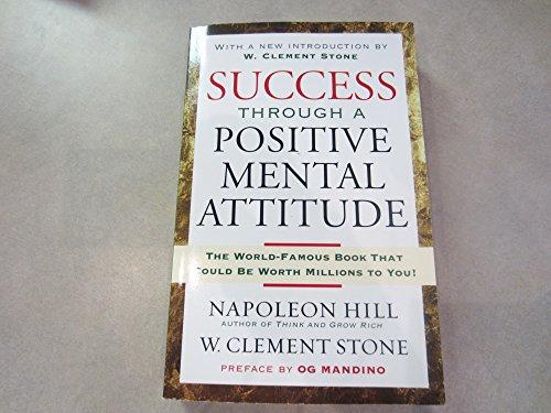 Success Through A Positive Mental Attitude: Hill, Napoleon