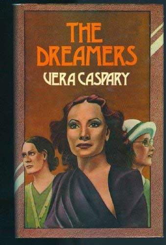 Dreamers: caspary, Vera