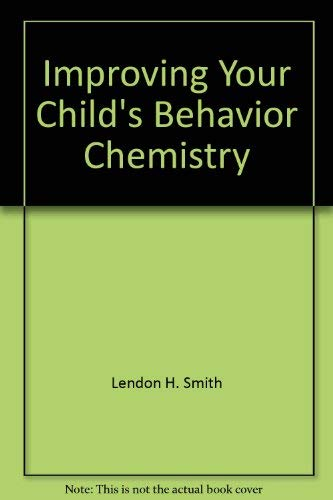 9780671827014: Improving Your Child's Behavior Chemistry