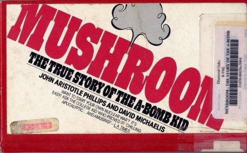 9780671827311: Mushroom : The True Story of the A-Bomb Kid
