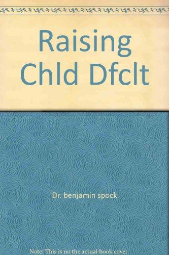 9780671827342: Raising Chld Dfclt