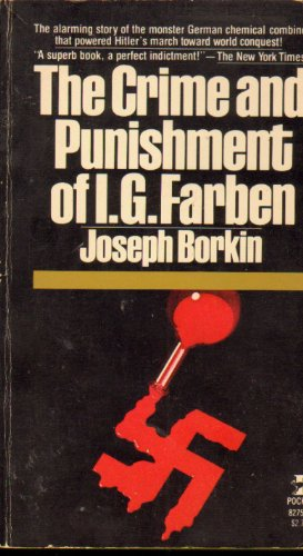 9780671827557: The Crime and Punishment of I.G. Farben