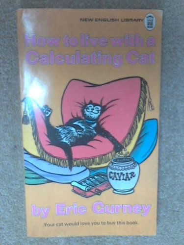 9780671827892: How to Live with a Calculating Cat