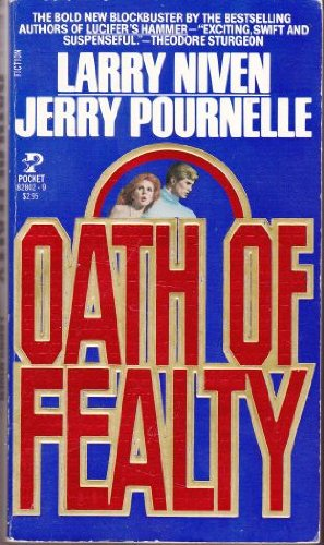 Oath of Fealty (0671828029) by Jerry Pournelle; Larry Niven