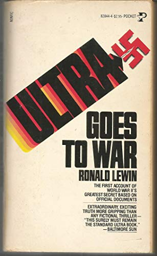 9780671828448: Ultra goes to war : the first account of World War II's greatest secret based on official documents