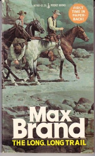 The Long, Long Trail: Brand, Max