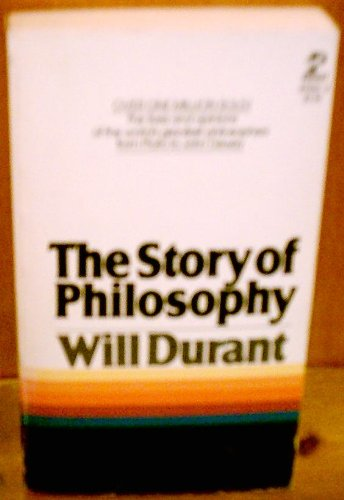 The Story of Philosphy: Will Durant