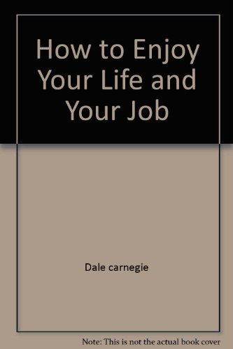 9780671829728: Title: How to Enjoy Your Life and Your Job