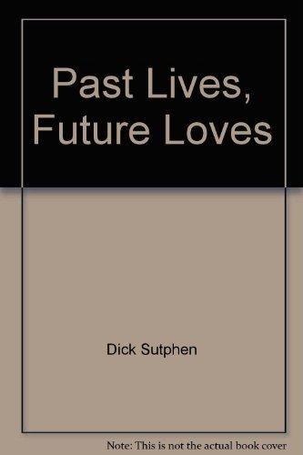 Past lives fut Lvs: Dick sutphen