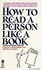 How to Read a Person Like a Book: Nierenberg, Gerard I.; Calero, Henry H.