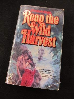 Reap the Wild Harvest (0671832336) by Elizabeth Bright