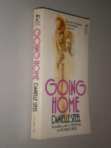 Going Home: Steel, Danielle
