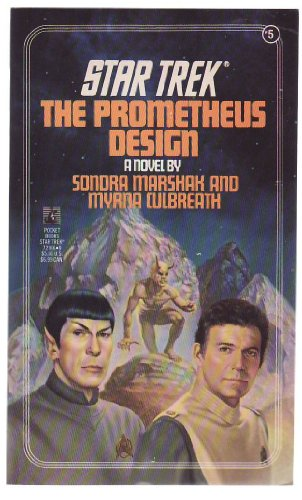 9780671833985: The Prometheus Design (Star Trek, No. 5)