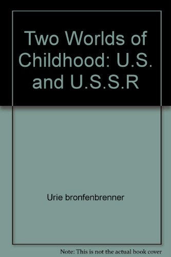 9780671834043: Title: Two Worlds of Childhood US and USSR