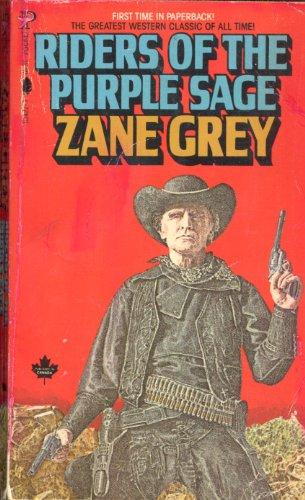 Riders of the Purple Sage: Grey, Zane