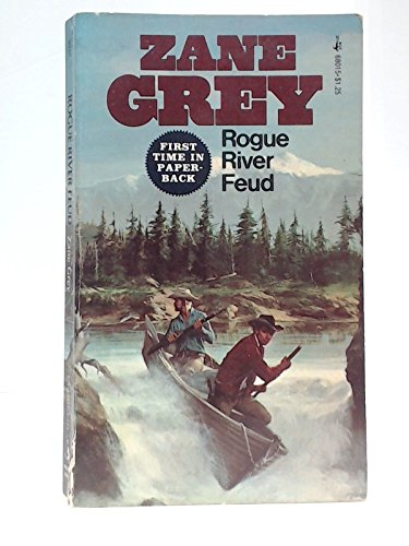 Rogue River Feud: Zane grey
