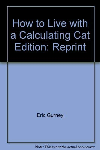 9780671834784: How to Live with a Calculating Cat