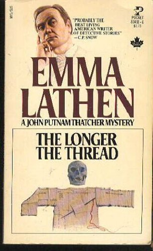 The Longer the Thread (A John Putman Thatcher Mystery): Lathen, Emma