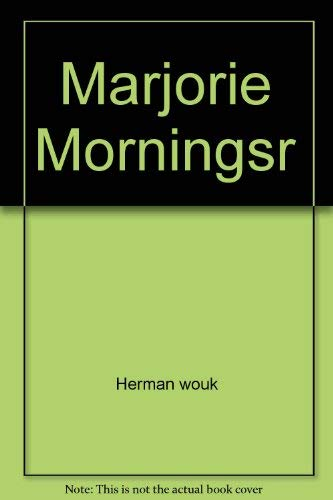 Marjorie Morningstar: Wouk, Herman