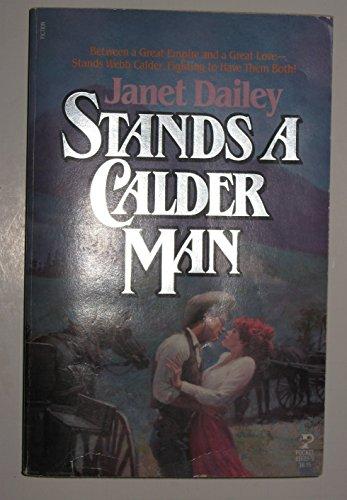 Stands a Calder Man: Dailey, Janet