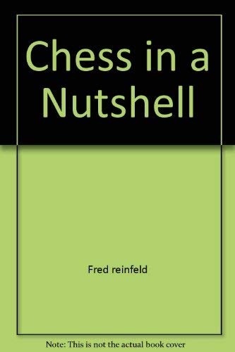 9780671836351: Chess in a Nutshell