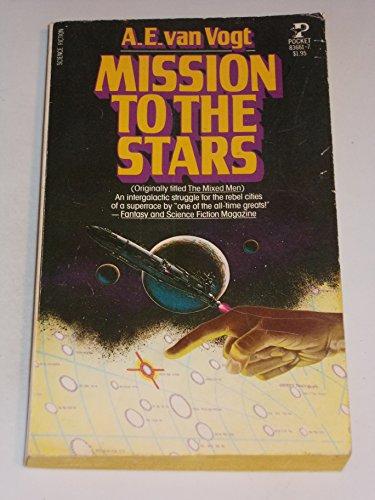 Mission to the Stars (Timescape Books): Vogt, A. E. Van