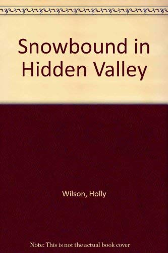 9780671838256: Snowbound in Hidden Valley