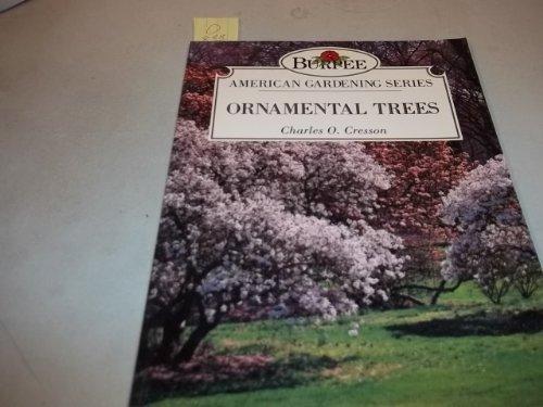 9780671846466: Ornamental Trees (Burpee American Gardening Series)