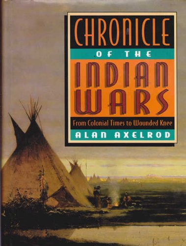 9780671846503: Chronicle of the Indian Wars: From Colonial Times to Wounded Knee