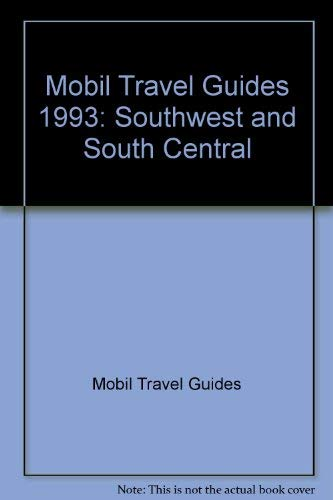 Mobil Travel Guides: Southwest and South Central (Forbes Travel Guide: Southwest): Mobil Travel ...