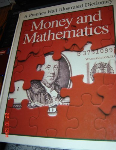 Money and Mathematics (Prentice Hall Illustrated Science: Nugent, Mike, Fellows,
