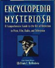 9780671850258: Encyclopedia Mysteriosa: A Comprehensive Guide to the Art of: A Comprehensive Guide to the Art of Detection in Print, Film, Radio, and Television