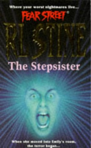 9780671851293: The Stepsister (Fear Street, No. 9)