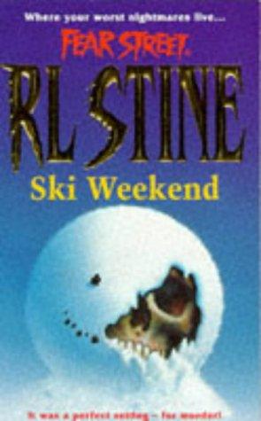9780671851309: Ski Weekend (Fear Street, No. 10)
