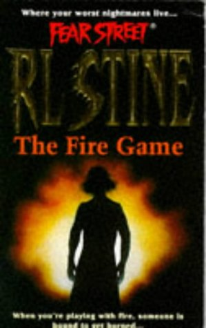 9780671851316: The Fire Game (Fear Street, No. 11)